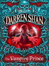 The Vampire Prince (eBook): Cirque Du Freak: The Saga of Darren Shan, Book 6