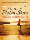 On the Broken Shore (eBook)