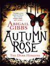 Autumn Rose (The Dark Heroine, Book 2) (eBook)