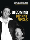 Becoming Johnny Vegas (eBook)