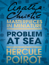 Problem at Sea (eBook): A Hercule Poirot Short Story