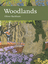 Woodlands (eBook): Collins New Naturalist Library Series, Book 100