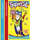 Supercat vs the Party Pooper (Supercat, Book 2) (MP3)
