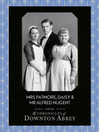 Mrs Patmore, Daisy and Mr Alfred Nugent (Downton Abbey Shorts, Book 10) (eBook)