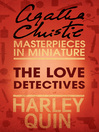 The Love Detectives (eBook): An Agatha Christie Short Story