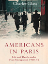 Americans in Paris (eBook): Life and Death under Nazi Occupation 1940-44