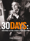 30 Days (eBook): A Month at the Heart of Blair's War (Text Only)