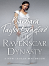 The Ravenscar Dynasty (eBook): House of Deravenel Series, Book 1