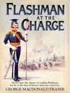 Flashman at the Charge (eBook): Flashman Series, Book 4