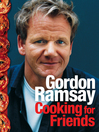 Cooking for Friends (eBook)