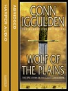Wolf of the Plains (Conqueror, Book 1) (MP3)