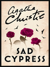 Sad Cypress (eBook): Hercule Poirot Series, Book 20