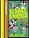 The Raid (MP3): Raccoon Rampage Series, Book 2
