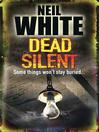 Dead Silent (eBook): DC Laura McGanity Series, Book 4