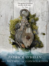 The Nutmeg of Consolation (eBook): Aubrey / Maturin Series, Book 14