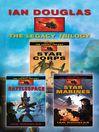Star Corps, Battlespace, Star Marines (eBook): The Complete Legacy Trilogy