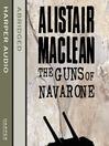 The Guns of Navarone (MP3): The Guns of Navarone Series, Book 1