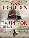 The Gates of Rome (eBook): Emperor Series, Book 1