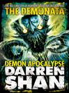Demon Apocalypse (eBook): The Demonata Series, Book 6