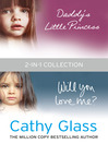 Daddy's Little Princess and Will You Love Me 2-in-1 Collection (eBook)