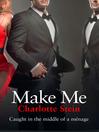 Make Me (eBook)