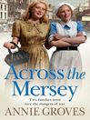 Across the Mersey (eBook): Campion Family Series, Book 1