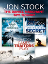 The Daniel Marchant Spy Trilogy (eBook): Dead Spy Running, Games Traitors Play, Dirty Little Secret