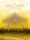 The Guard (eBook): A Selection Novella