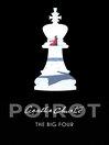The Big Four (eBook): Hercule Poirot Series, Book 5