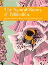 The Natural History of Pollination (eBook): Collins New Naturalist Library Series, Book 83