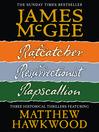 Ratcatcher; Resurrectionist; Rapscallion (eBook): Matthew Hawkwood Series, Books 1-3