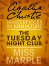 The Tuesday Night Club (eBook): An Agatha Christie Short Story