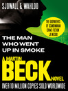 The Man Who Went Up in Smoke - The Martin Beck series, Book 2 (eBook): Martin Beck Series, Book 2