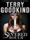 Severed Souls (eBook): Sword of Truth Series, Book 14