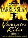 Vampire Rites Trilogy (eBook): Vampire Mountain; Trials of Death; The Vampire Prince