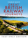Great British Railway Journeys Text Only (eBook)