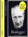 Heidegger (MP3): Philosophy in an Hour