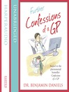 Further Confessions of a GP (The Confessions Series) (MP3)