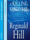 A Killing Kindness (MP3): Dalziel and Pascoe Series, Book 6