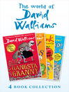 The World of David Walliams 4 Book Collection (The Boy in the Dress, Mr Stink, Billionaire Boy, Gangsta Granny) (eBook)