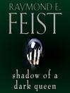 Shadow of a Dark Queen (MP3): Riftwar : Serpentwar Series, Book 1
