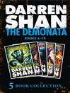 The Demonata 6-10 (eBook): Demon Apocalypse; Death's Shadow; Wolf Island; Dark Calling; Hell's Heroes