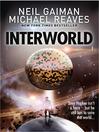 Interworld (eBook): InterWorld Series, Book 1