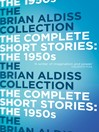 The Complete Short Stories (eBook): The 1950s