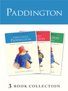 Paddington Novels 1-3 (eBook)