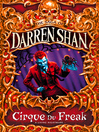 Cirque Du Freak (eBook): Cirque Du Freak: The Saga of Darren Shan, Book 1