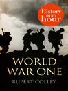 World War One (eBook): History in an Hour