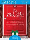 The 13th Gift (eBook): Part Two (HarperTrue Life – A Short Read)