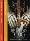 Enemy of God (MP3): The Warlord Chronicles, Book 2
