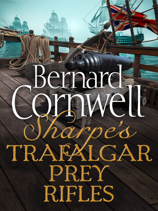 Sharpe's Trafalgar, Sharpe's Prey, Sharpe's Rifles (eBook)